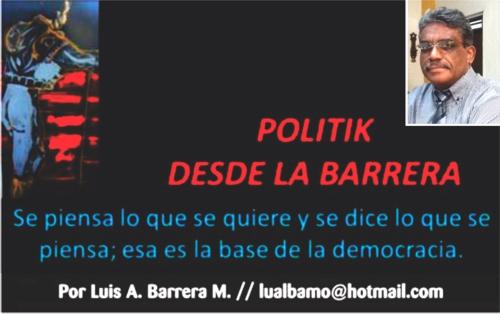 POLITIK DESDE LA BARRERA - LUIS ALBERTO BARRERA