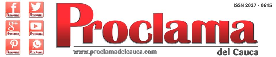 Proclama del Cauca | Noticias y Opiniones desde el Cauca para Colombia y el Mundo