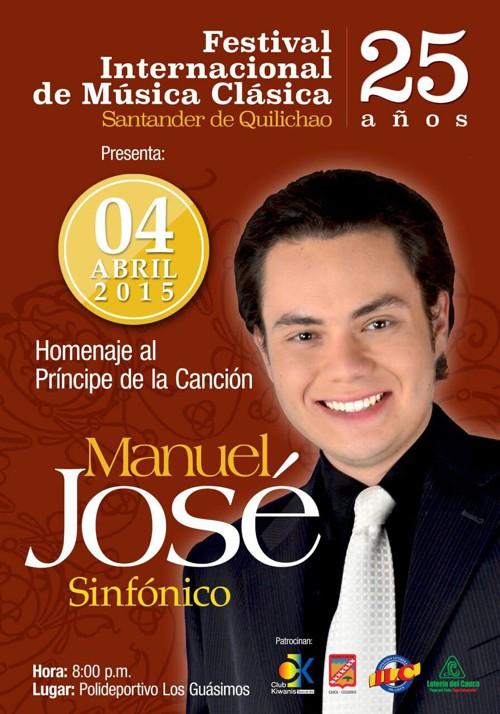 José José - Santander de Quilichao - Festival Internacional de Música Clásica