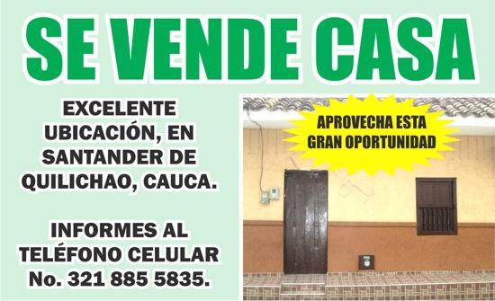 SE VENDE CASA EN SANTANDER DE QUILICHAO - AVISO CLASIFICADO