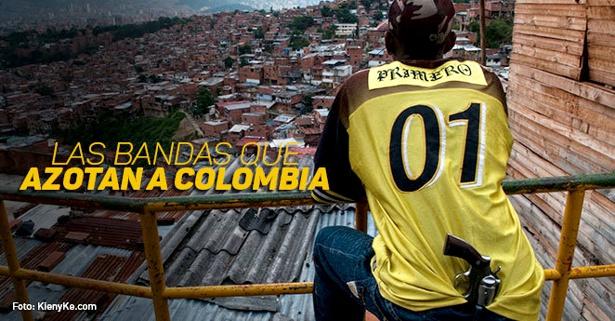 Las bandas criminales que azotan a Colombia