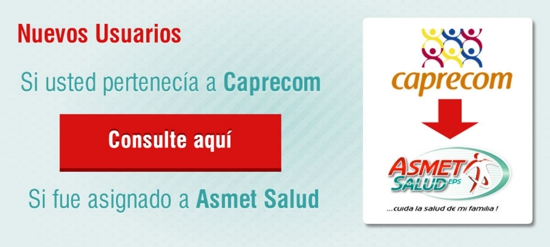 Usuarios de Caprecom afiliados a Asmet Salud