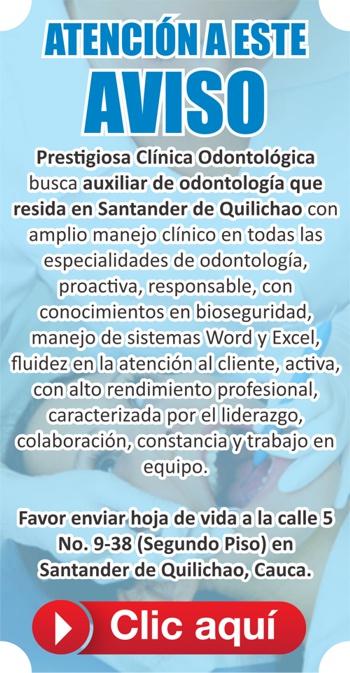 Clínica odontológica busca personal en Quilichao