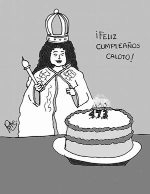 Caricatura del día - Cumpleaños No. 473 de Caloto - Pete1