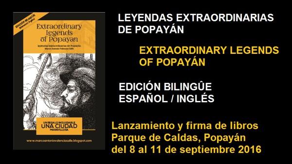 Lanzamiento del libro Leyendas Extraordinarias de Popayán versión bilingüe