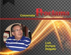 Por Luis Enrique Delgado.