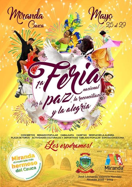 1ra. Feria Nacional por la Paz, la Reconciliación y la Alegría en Miranda, Cauca.