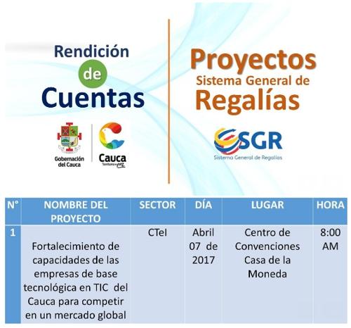 Rendición de Cuentas Proyectos Sistema General de Regalías - 07 de abril 2017 - Gobernación del Cauca