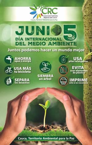 Junio 5 - CRC conmemoró Día Mundial del Medio Ambiente