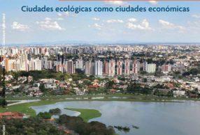 Ciudades ecológicas como ciudades económicas