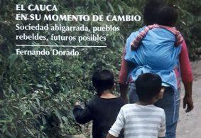 El Cauca y sus conflictos en el libro de Fernando Dorado