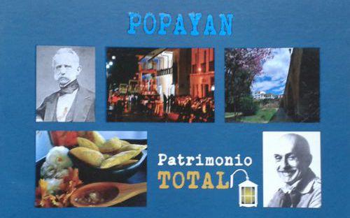 """ANTONIO MARÍA ALARCÓN, """"POPAYÁN, PATRIMONIO TOTAL"""""""