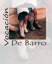 VOCACIÓN DE BARRO