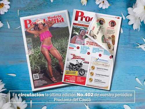 Lea gratis la edición impresa No. 402 de Proclama del Cauca