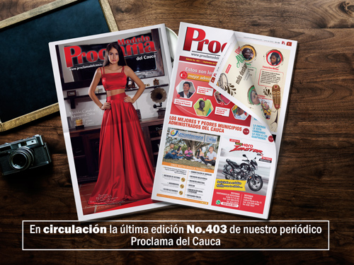 Lea gratis la edición impresa No. 403 de Proclama del Cauca
