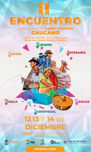 Popayán escenario del 'II Encuentro de PortadoresdelSaber Cultural Caucano'