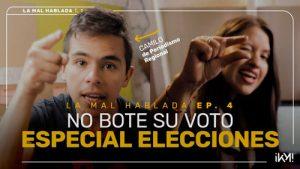 """La Malhablada pide: """"No boten su voto"""""""