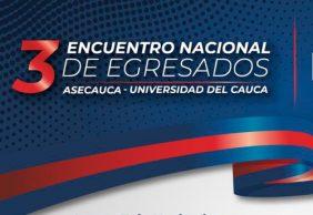 Próximamente III Encuentro Nacional de Egresados de Unicauca