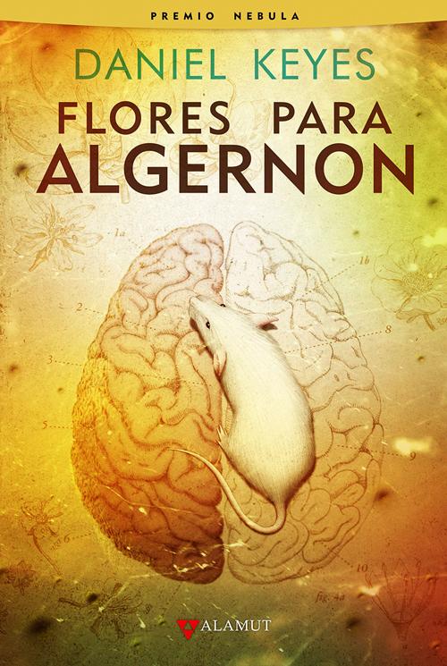Flores para Algernon y para ustedes