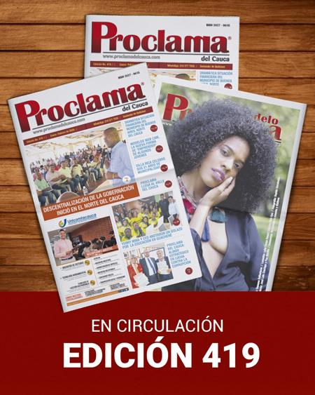 Edición No. 419 de Proclama del Cauca y Valle