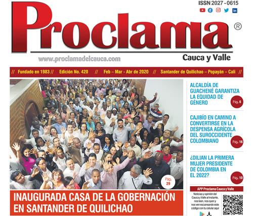 En circulación edición impresa No. 420 Proclama del Cauca y Valle
