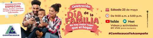 Celebra el día de la familia con Comfacauca
