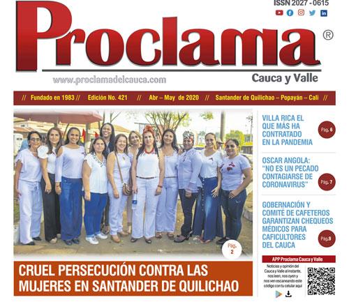 En circulación edición impresa No. 421 Proclama del Cauca y Valle