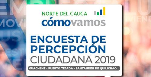 Encuesta de Percepción Ciudadana del programa Norte del Cauca