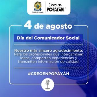 4 de Agosto - Día del Comunicador Social - Alcaldía de Popayán