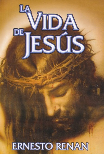 La vida de Jesús de Ernest Renan