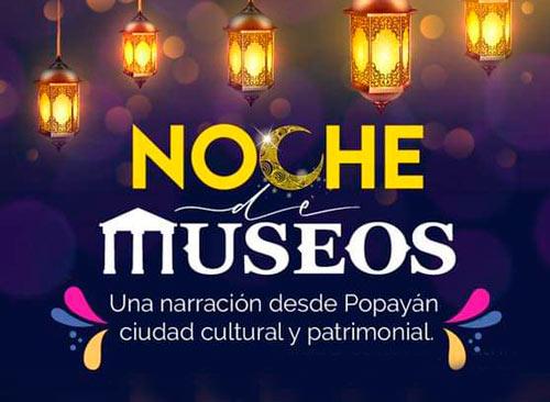 Regresaron las Noches de Museos a Popayán