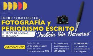 PRIMER CONCURSO DE FOTOGRAFÍA Y PERIODISMO ESCRITO EN TEMAS DE JUSTICIA EN EL CAUCA