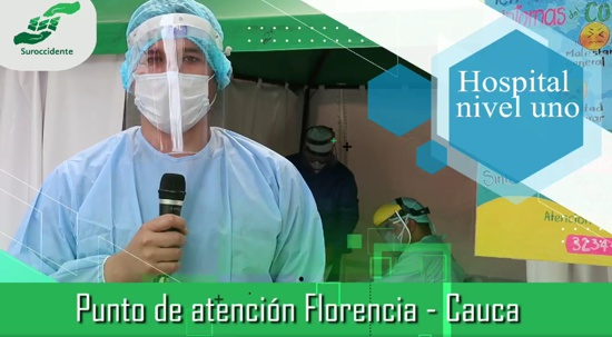 En Florencia, Cauca, se instalaron 2 Puntos para atención específica de casos Covid 19