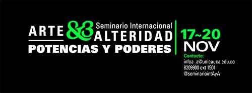 III Seminario Internacional de Arte y Alteridad. Potencias y Poderes