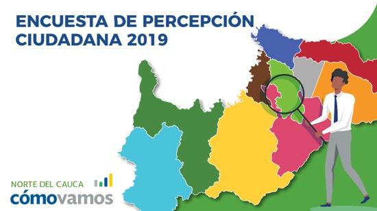Norte del Cauca Cómo Vamos - Encuesta de Percepción Ciudadana