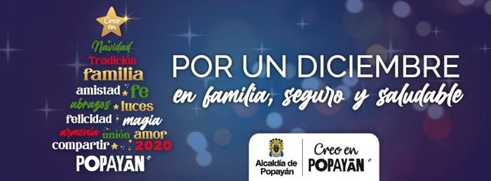 Por un diciembre en familia, seguro y saludable - Alcaldía de Popayán