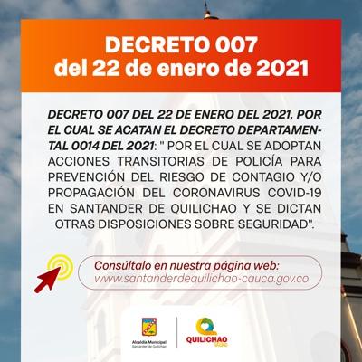 Decreto No. 007 de 2021 - Alcaldía Santander de Quilichao