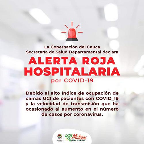 Cauca declara Alerta Roja Hospitalaria por COVID-19