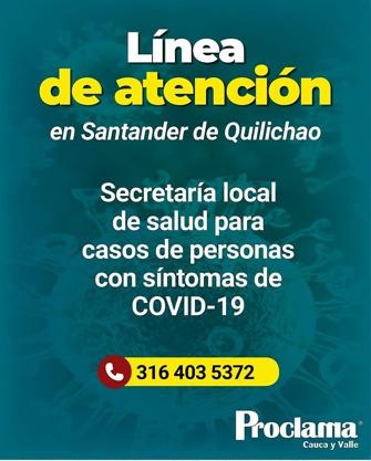 Línea de Atención ante el Covid 19 en Santander de Quilichao