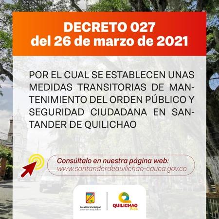Decreto 027 del 26 de marzo de 2021 - Santander de Quilichao