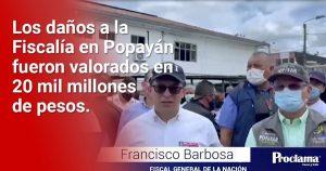 """""""No tenemos dónde esclarecer lo que ocurrió en Popayán"""": Fiscal General"""