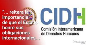 La CIDH condena las graves violaciones de derechos humanos