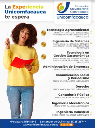 La experiencia Unicomfacauca te espera...