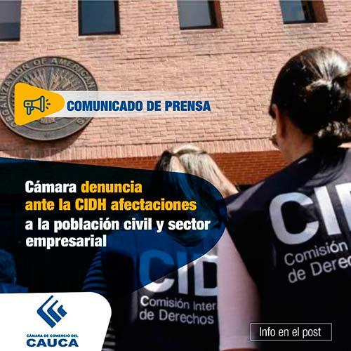 Cámara de Comercio del Cauca denuncia afectaciones a la población civil