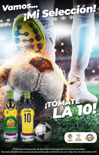 Tómate la 10 - Vamos mi Selección Colombia - Aguardiente Caucano - Industria Licorera del Cauca